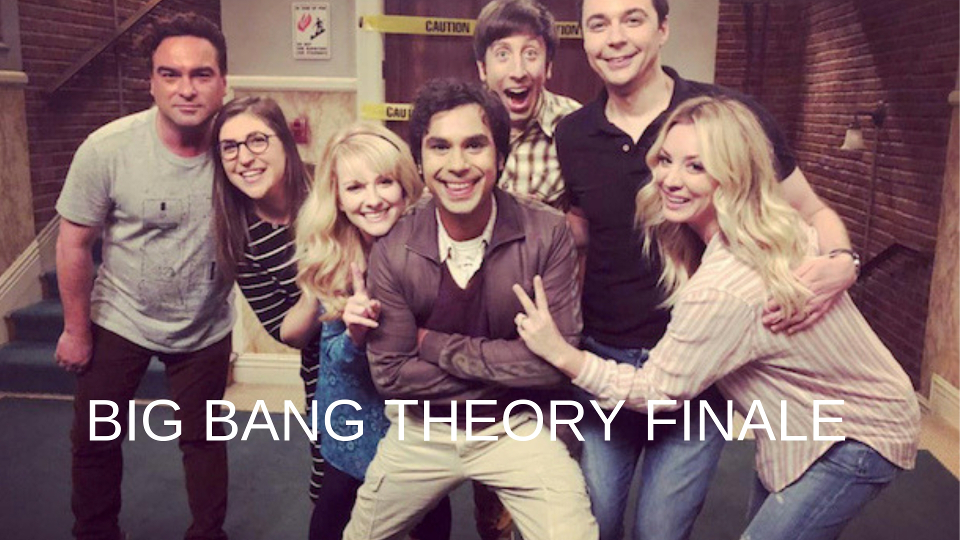 BIG BANG THEORY FINALE