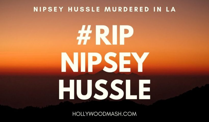nipsey hussle murdered in la