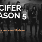 Lucifer Season 5 : Release Date,Cast,Crew,Trailer - Everything you need to know