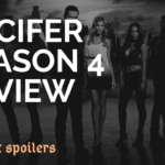 LUCIFER SEASON 4 REVIEW WITHOUT SPOILERS | IS SEASON 4 #SAVELUCIFER CAMPAIGN JUSTIFIED