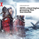 Netflix released this Highest grossing movie of 2019 and You didn't even notice it !!
