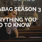 Fleabag Season 3 : Release Date, Cast Everything you need to know