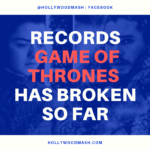 Game of thrones Records : All Records Game of thrones has broken so far