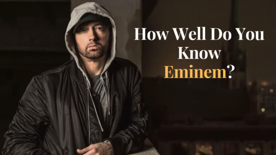 How well do you know Eminem?