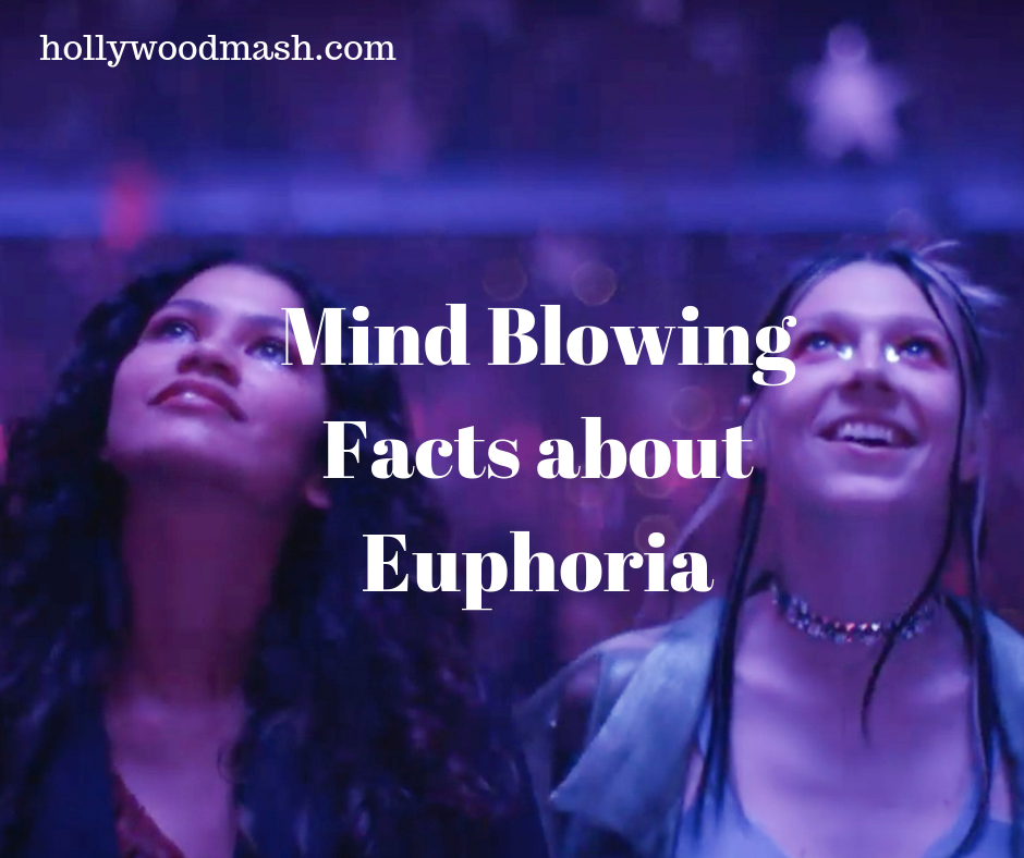 Mind blowing facts about HBO Series Euphoria You might not know