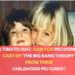Can You Recognize 'Big Bang Theory' Cast Members from their Childhood Pictures?