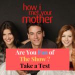 How I Met Your Mother Ultimate Quiz