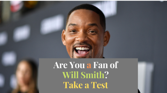 How Well Do You Know Will Smith?