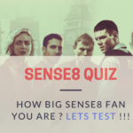 Sense8 Quiz : How Big Sense8 Fan You Are ? Lets Test with this trivia !