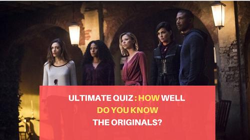 How well do you know the originals quiz