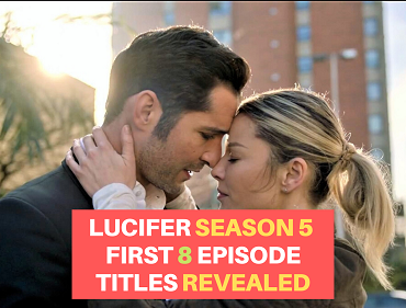 All the Titles of the first 8 episodes of Lucifer Season 5