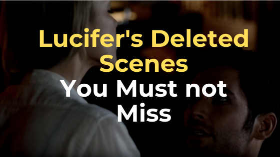 lucifer deleted scenes