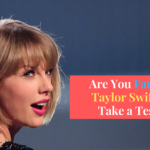 Ultimate Quiz : How well do you know 'Taylor Swift' ?