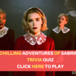 How well do you know 'Chilling Adventures of Sabrina' ?