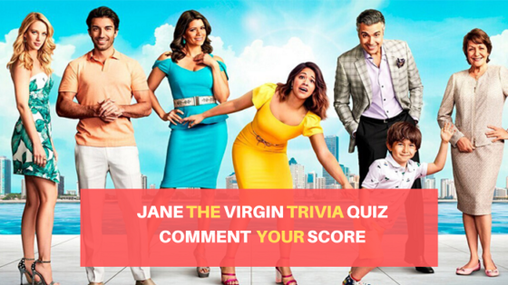 Jane The Virgin Trivia Quiz