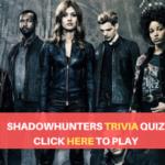 Shadowhunters Trivia Quiz