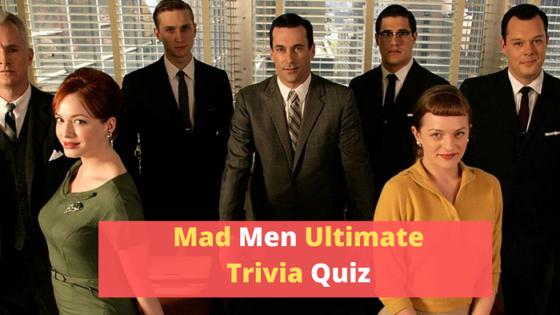 Mad Men Trivia Quiz