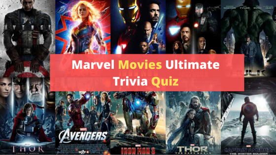 Marvel Movies trivia quiz