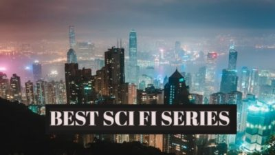 BEST SCI-FI SERIES YOU MUST WATCH | TOP 10 SCIENCE FICTION SERIES