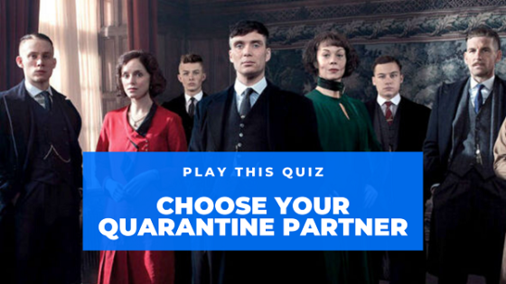 Play This Quiz To Find Out Who Will Be Your Quarantine Partner From 'Peaky Blinders'