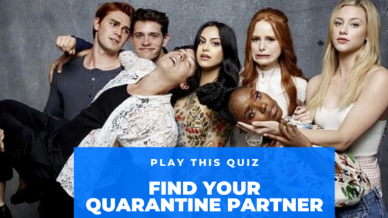 Play This Quiz To Find Out Who Will Be Your Quarantine Partner From 'Riverdale'