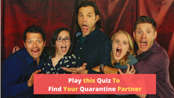 Play This Quiz To Find Out Who Will Be Your Quarantine Partner From 'Supernatural'