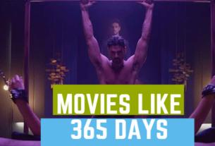 movies like 365 days