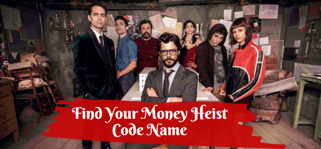 money heist code name