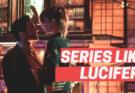 series like lucifer