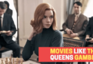 movies like queens gambit