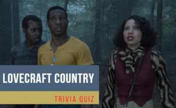 lovecraft country trivia quiz
