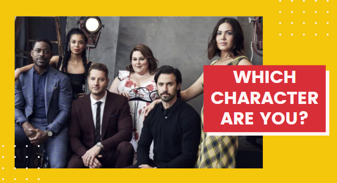 """Which """"This is Us"""" Character Are You?"""